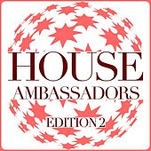 House Ambassadors - Edition 2 de Various Artists
