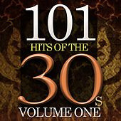 101 Hits Of The Thirties by Various Artists