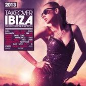 Takeover Ibiza 2013 - the Progressive Edition von Various Artists
