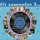 Bir Zamanlar, Vol. 3 by Various Artists