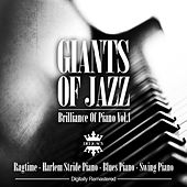 Giants Of Jazz - Brilliance Of Piano, Vol.1 (Ragtime, Harlem Stride Piano, Blues Piano, Swing Piano) by Various Artists