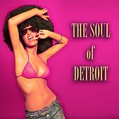 The Soul of Detroit (100 Original Songs - Remastered) de Various Artists