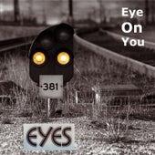 Eye On You de Eyes