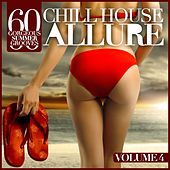 Chill House Allure, Vol. 4 (60 Gorgeous Summer Grooves) by Various Artists