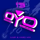 Oyo Compilation, Vol. 13 (Universal Clubwear - Jump & Hard Mix) von Various Artists