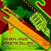 When Jazz Meets Blues, Vol. 4 by Various Artists