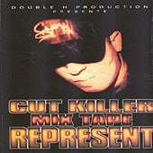 Cut Killer Mix Tape: Represent de Various Artists