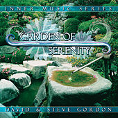 Garden Of Serenity de David and Steve Gordon