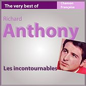 The Very Best of Richard Anthony (Les incontournables de la chanson française) by Richard Anthony