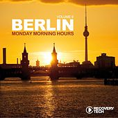 Berlin - Monday Morning Hours, Vol. 9 by Various Artists