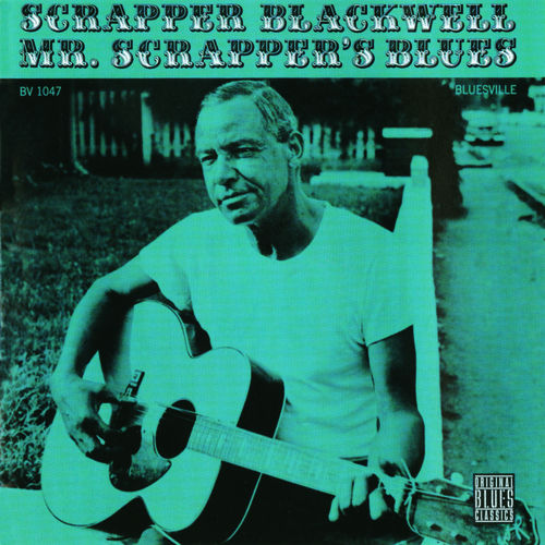 Mr. Scrapper's Blues by Scrapper Blackwell