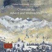 Chormusik zu Advent und Weihnachten by Orpheus Vocal Ensemble