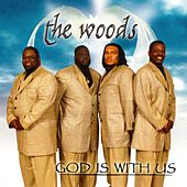 God Is With Us by The Woods