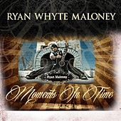 Moments in Time de Ryan Whyte Maloney
