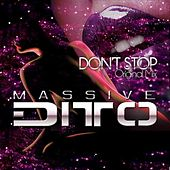 Don't Stop von Massive Ditto
