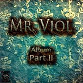 Mr. Viol, Pt. II de Various Artists