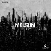 Hive City di Malsum