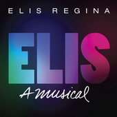Elis, A Musical von Various Artists