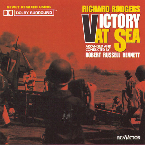 Victory At Sea by Richard Rogers