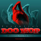 Essential Doo Wop, Vol. 7 (100 Essential Doo Wop Tracks) by Various Artists