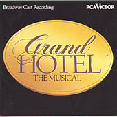 Grand Hotel: The Musical by Robert Wright