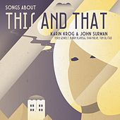 Songs About This and That by Karin Krog