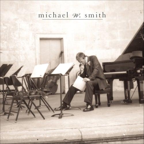 Freedom by Michael W. Smith