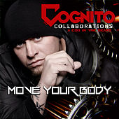 Move Your Body by Cognito