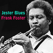 Jester Blues by Frank Foster