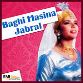Baghi Hasina / Jabral by Various Artists
