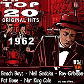 Top 20 Original Hits 1962 by Various Artists