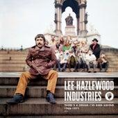 Lee Hazlewood Industries: There's A Dream I've Been Saving von Lee Hazlewood