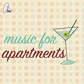 Music for Apartments by Various Artists