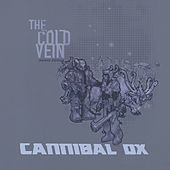 The Cold Vein (Deluxe Edition) von Cannibal Ox