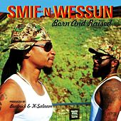 Born and Raised (Deluxe-Edition) by Smif-N-Wessun