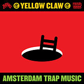 Amsterdam Trap Music de Yellow Claw