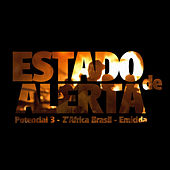 Estado de Alerta by Potencial 3