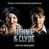 Bonnie & Clyde (Original Television Miniseries Soundtrack) by John Debney