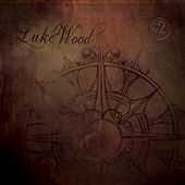 Compass Rose EP, Vol. 2 by Luke Wood