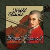 World Classics: Mozart Dreams 2 by Orquesta Lírica de Barcelona