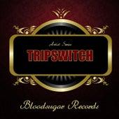 Works von Tripswitch