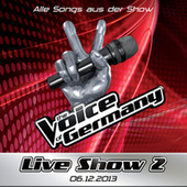 06.12. - Alle Songs aus Liveshow #2 van The Voice Of Germany