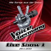 29.11. - Alle Songs aus Liveshow #1 van The Voice Of Germany