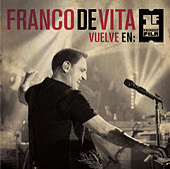 Franco De Vita Vuelve en Primera Fila de Franco De Vita