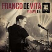 Franco De Vita Vuelve en Primera Fila by Franco De Vita