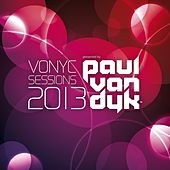 VONYC Sessions 2013 - Presented by Paul van Dyk (Mixed Version) von Various Artists