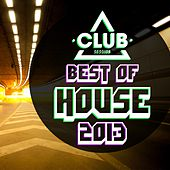 Club Session Pres. Best of House 2013 by Various Artists