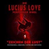 Die Verführer Bibel, Vol. 1 by Lucius Love