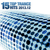 15 Top Trance Hits 2013.12 von Various Artists