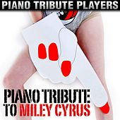 Piano Tribute to Miley Cyrus by Piano Tribute Players
